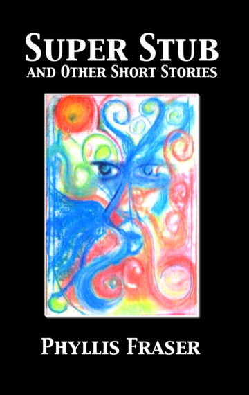 Super Stub and Other Short Stories