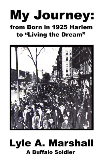 """My Journey: from Born in 1925 Harlem to """"Living the Dream"""""""