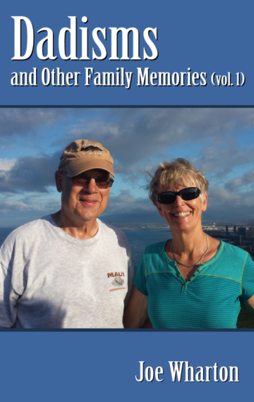 Dadisms and Other Family Memories (vol. 1)