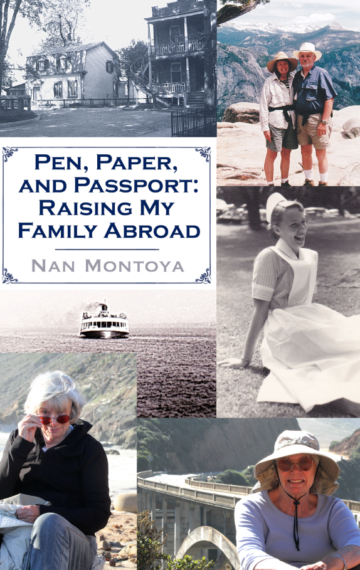 Pen, Paper and Passport: Raising My Family Abroad