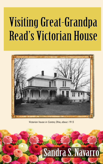 Visiting Great-Grandpa Read's Victorian House
