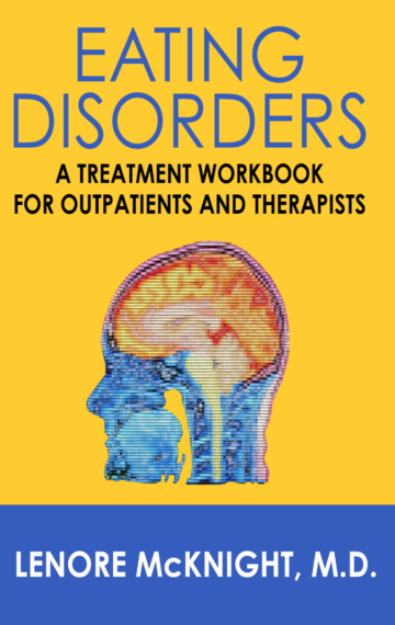 Eating Disorders: A Treatment Workbook for Outpatients and Therapists